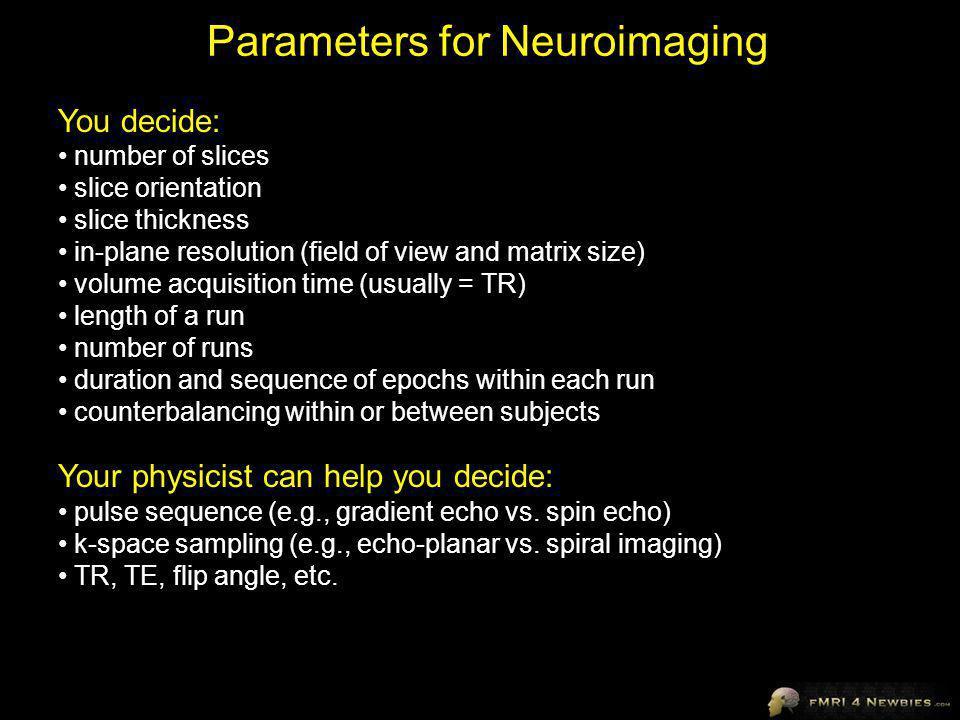 Parameters for Neuroimaging