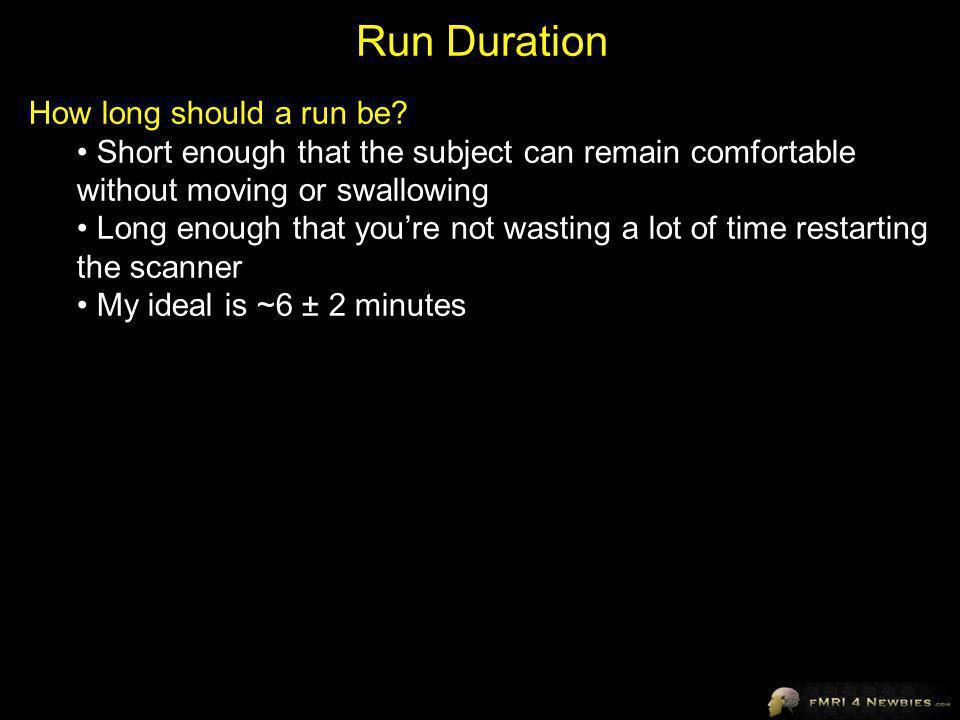 Run Duration How long should a run be