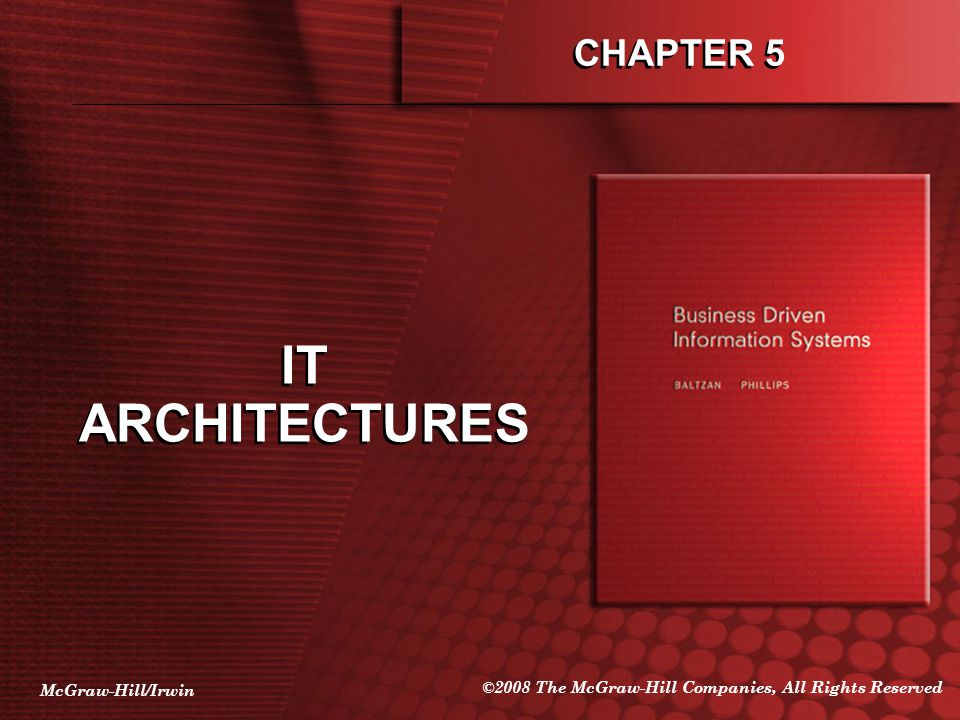 IT ARCHITECTURES CHAPTER 5