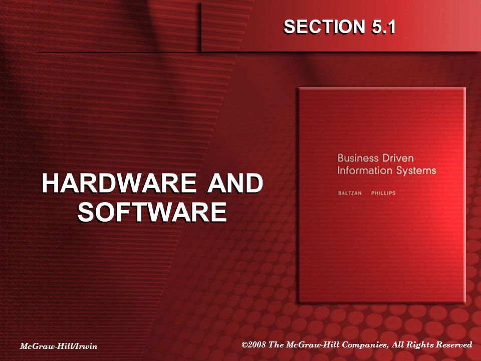 SECTION 5.1 HARDWARE AND SOFTWARE