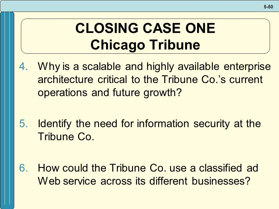 CLOSING CASE ONE Chicago Tribune