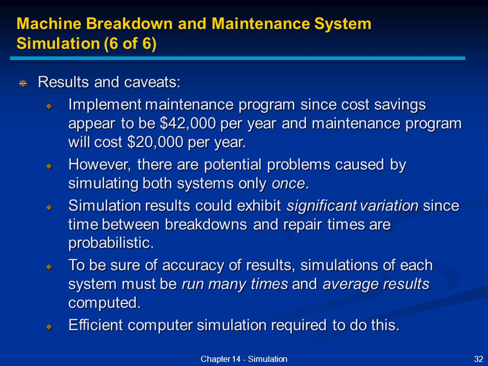 Machine Breakdown and Maintenance System Simulation (6 of 6)
