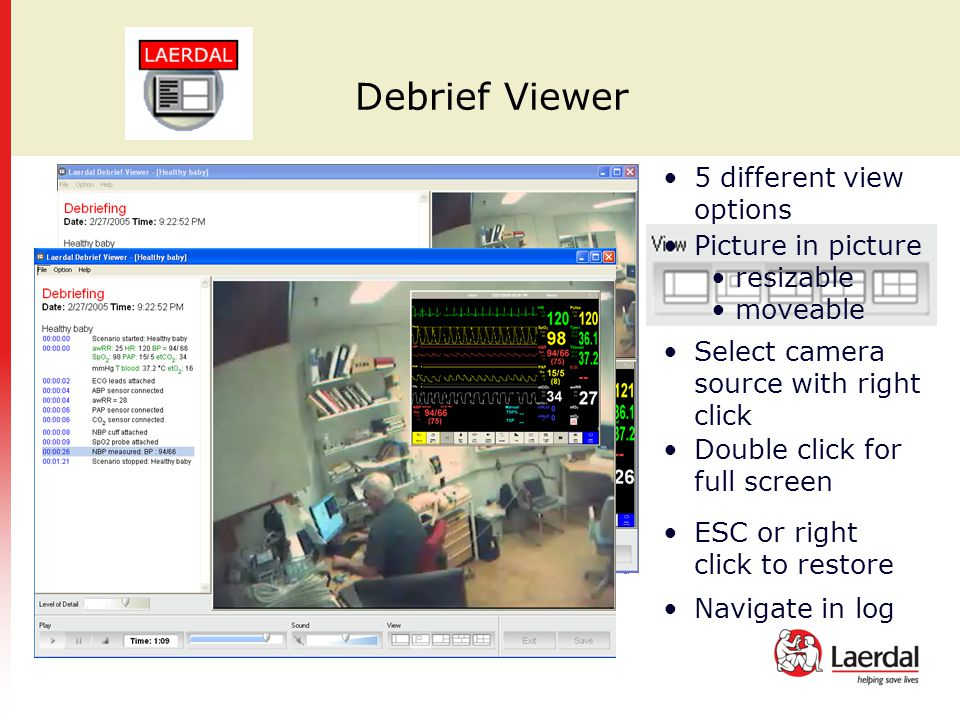 Debrief Viewer 5 different view options Picture in picture resizable