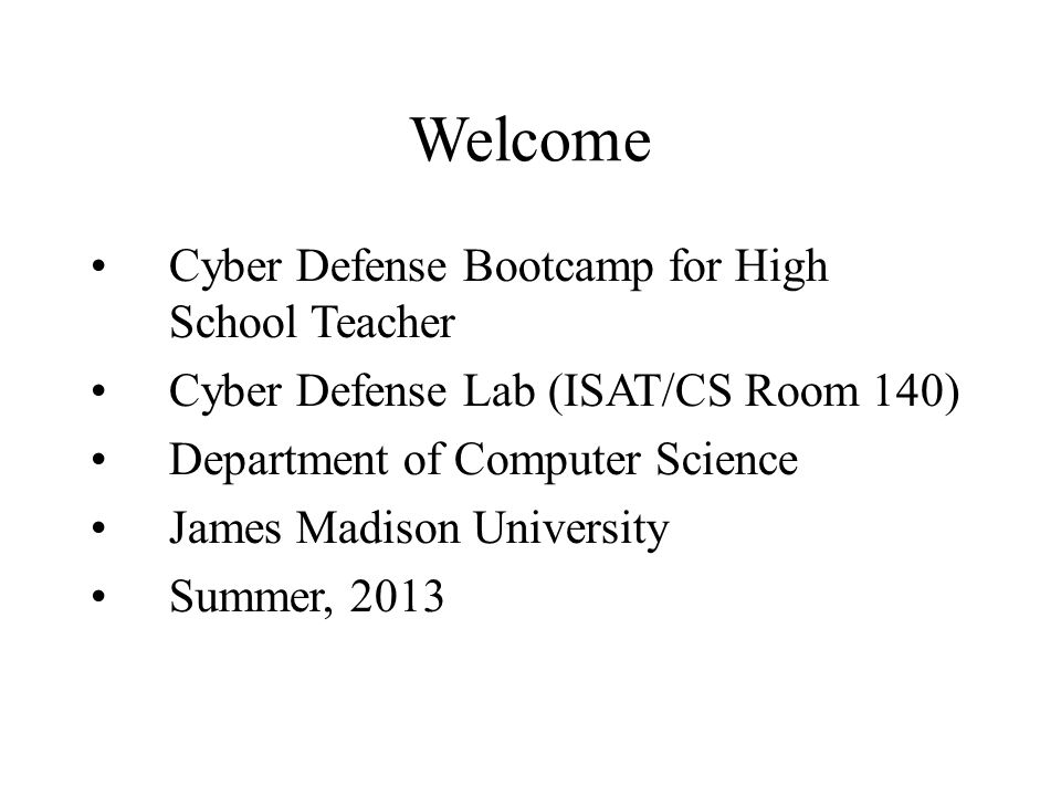 Welcome Cyber Defense Bootcamp for High School Teacher