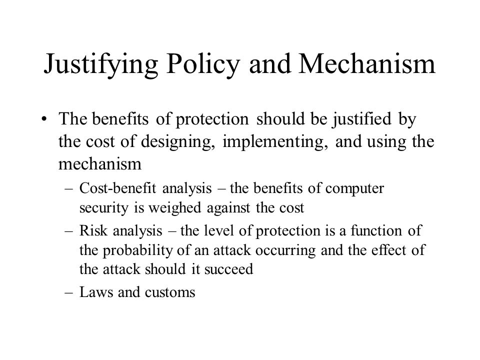 Justifying Policy and Mechanism