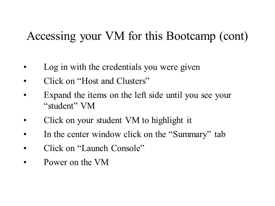 Accessing your VM for this Bootcamp (cont)
