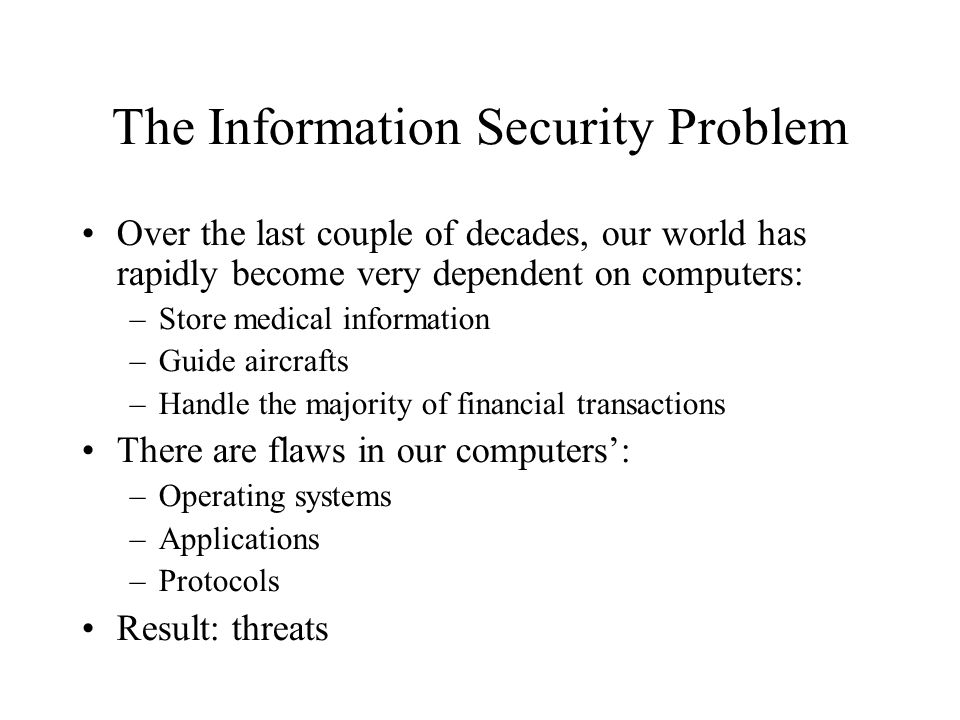 The Information Security Problem