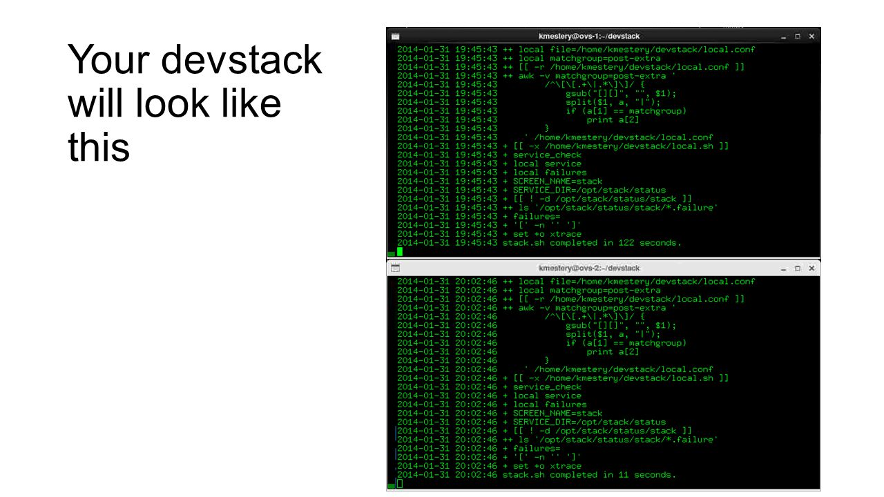 Your devstack will look like this