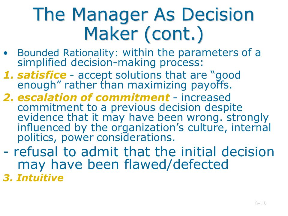 The Manager As Decision Maker (cont.)