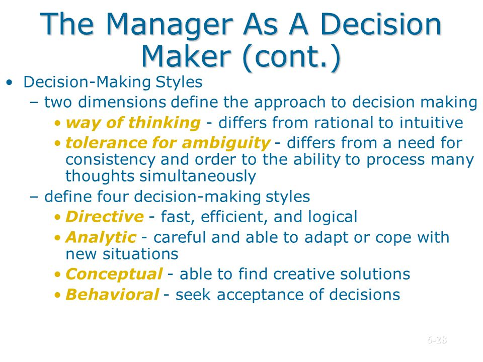 The Manager As A Decision Maker (cont.)