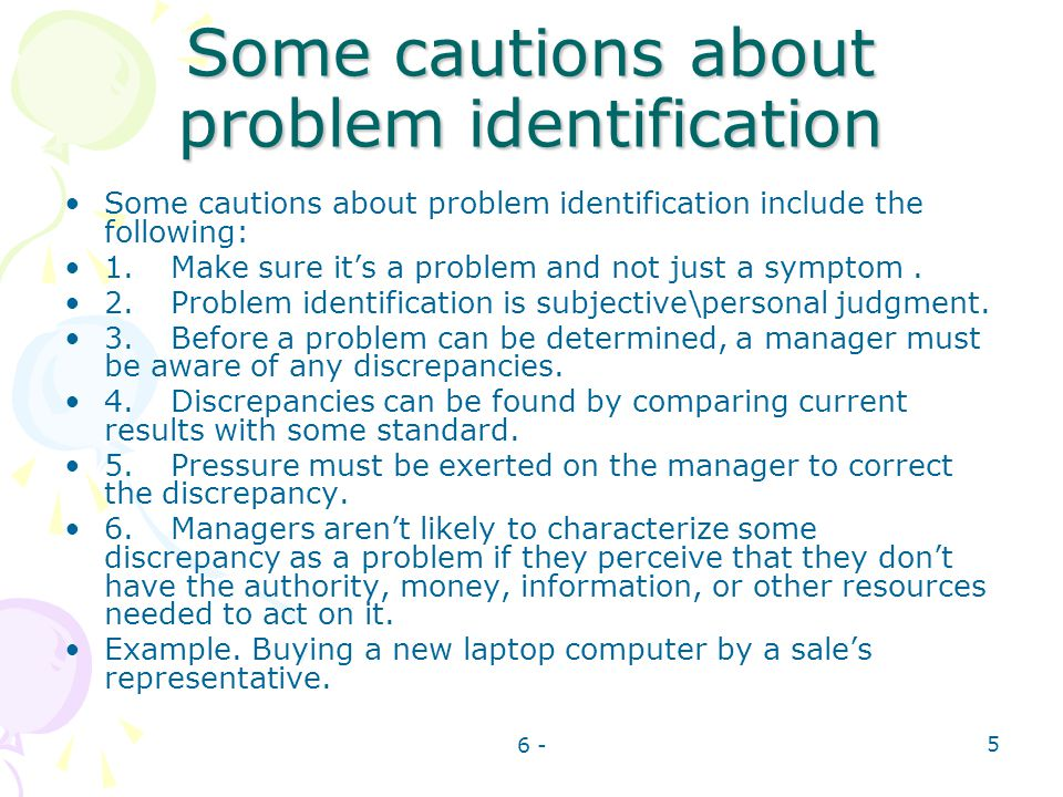 Some cautions about problem identification