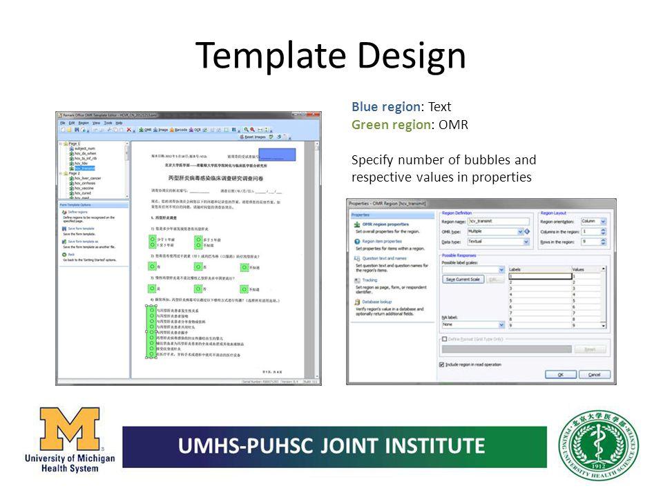Template Design Blue region: Text Green region: OMR