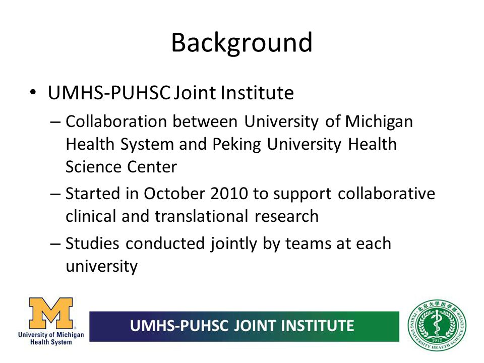 Background UMHS-PUHSC Joint Institute