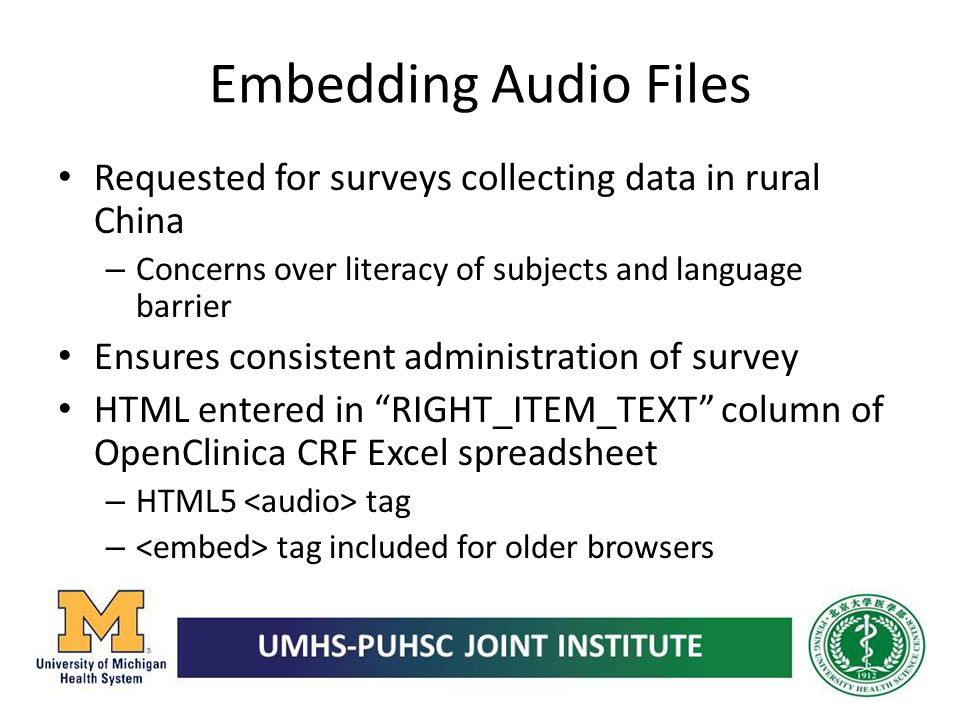 Embedding Audio Files Requested for surveys collecting data in rural China. Concerns over literacy of subjects and language barrier.