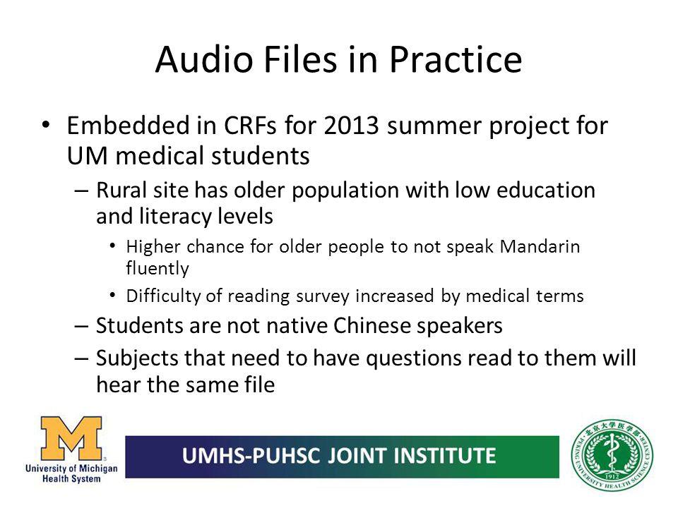 Audio Files in Practice