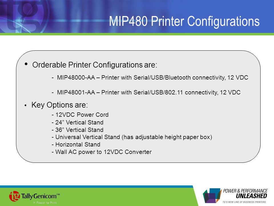 MIP480 Printer Configurations