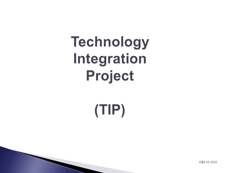 Technology Integration Project (TIP)