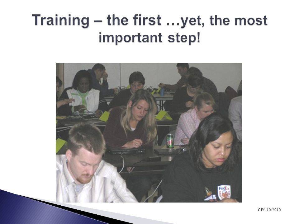 Training – the first …yet, the most important step!