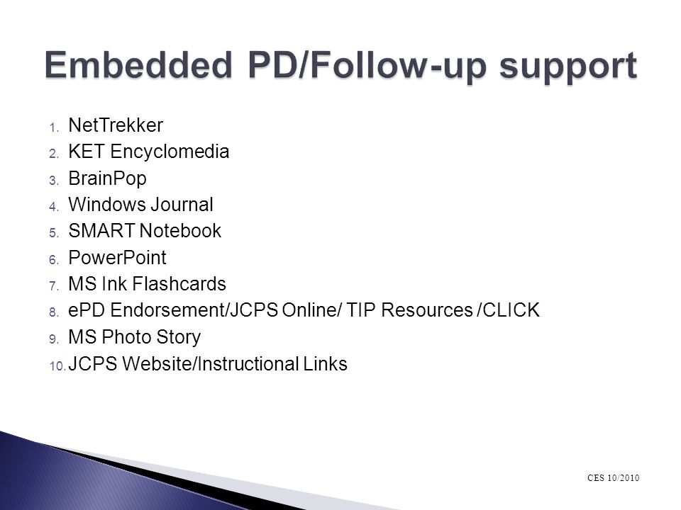 Embedded PD/Follow-up support
