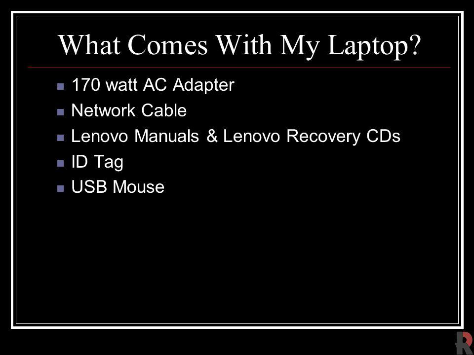What Comes With My Laptop