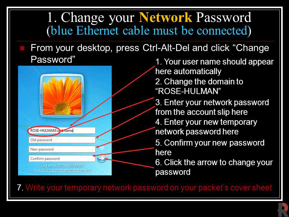 1. Change your Network Password (blue Ethernet cable must be connected)