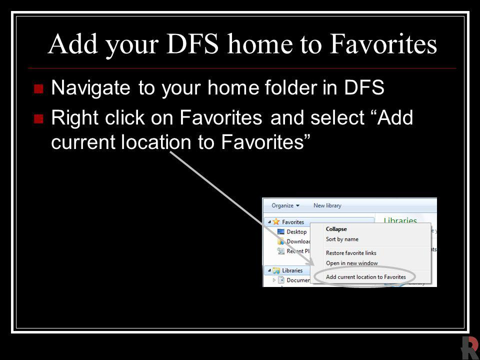 Add your DFS home to Favorites