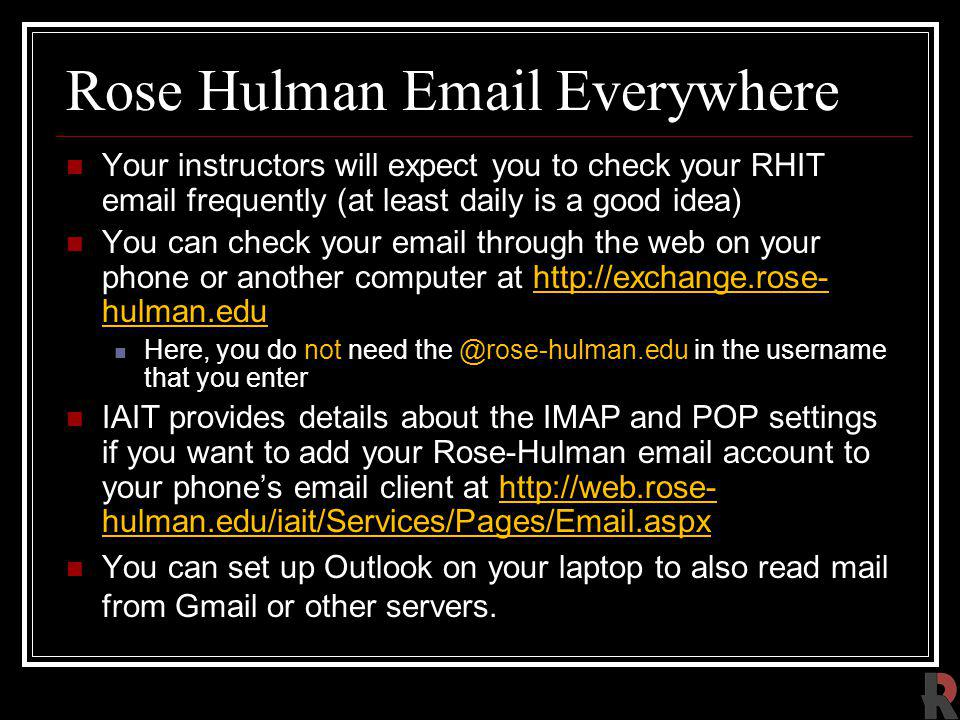 Rose Hulman Email Everywhere
