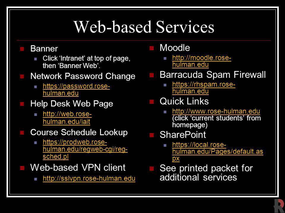 Web-based Services Moodle Barracuda Spam Firewall Quick Links