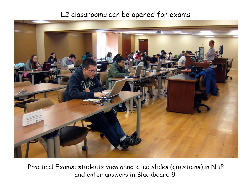 L2 classrooms can be opened for exams