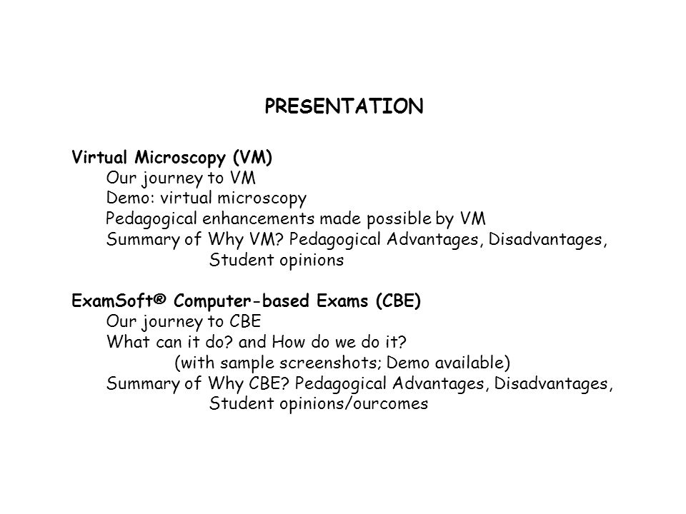 PRESENTATION Virtual Microscopy (VM) Our journey to VM