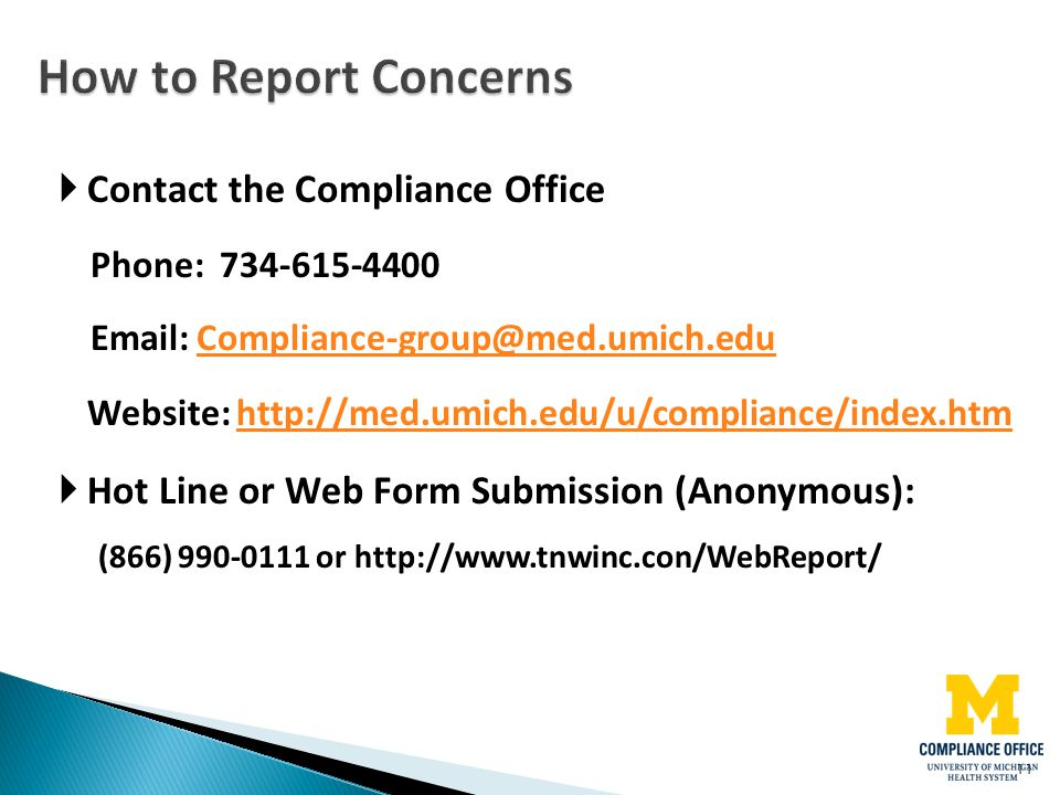 How to Report Concerns Contact the Compliance Office