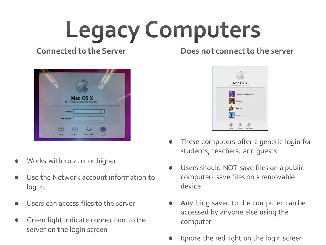 Legacy Computers Connected to the Server