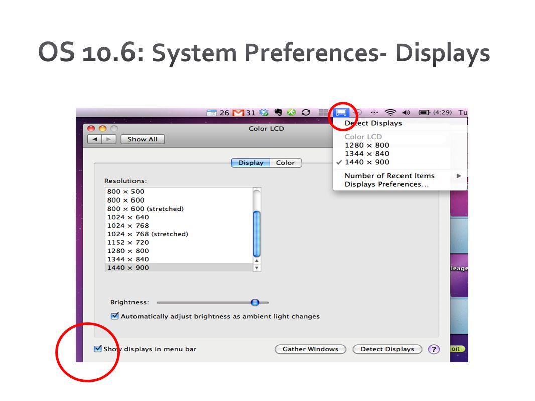 OS 10.6: System Preferences- Displays