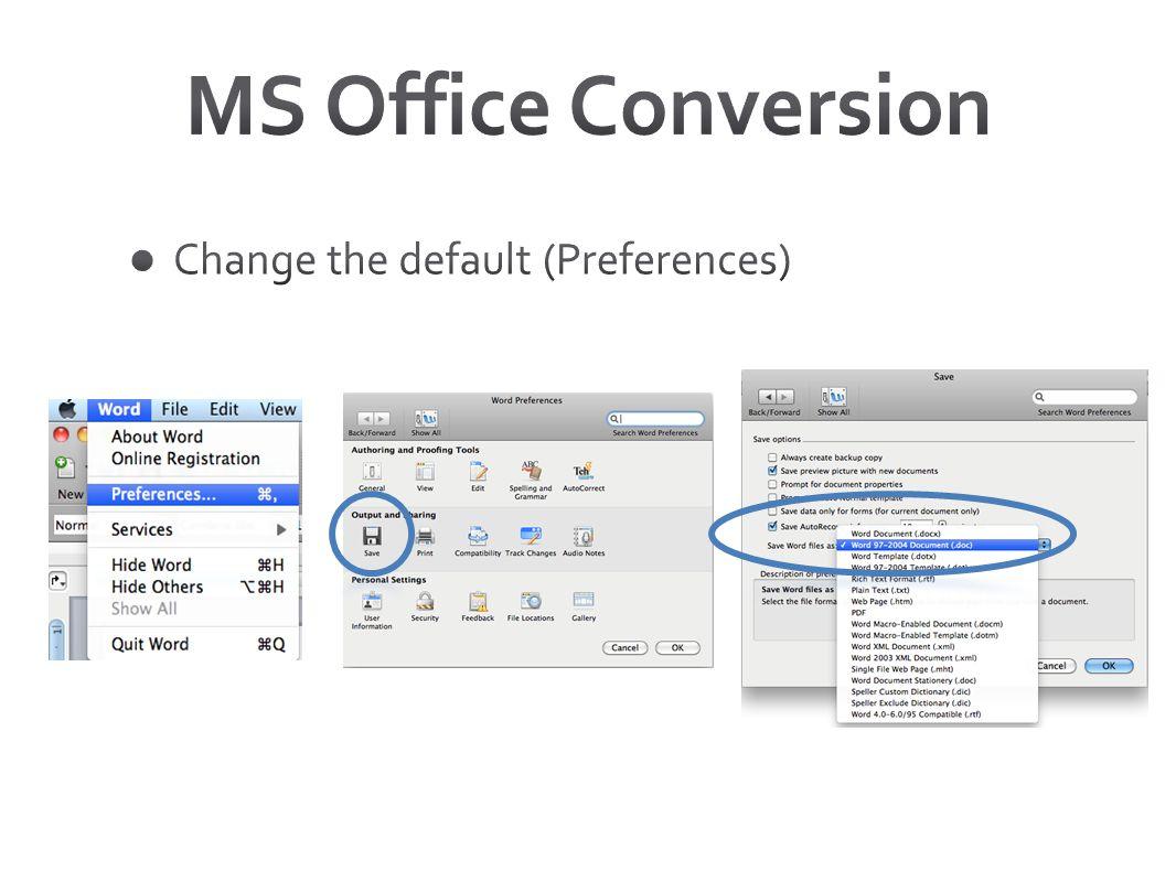 MS Office Conversion Change the default (Preferences)