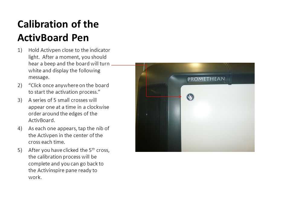 Calibration of the ActivBoard Pen