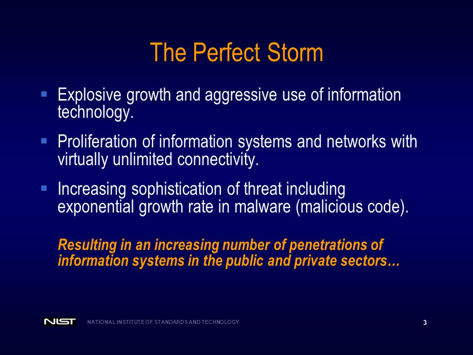 The Perfect Storm Explosive growth and aggressive use of information technology.