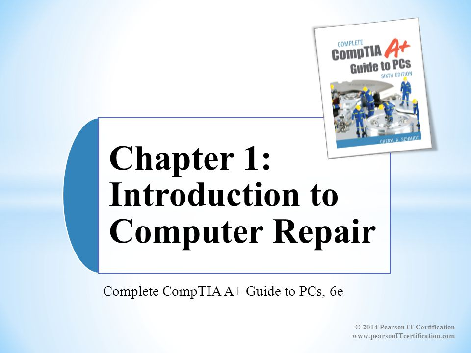Complete CompTIA A+ Guide to PCs, 6e - ppt video online download
