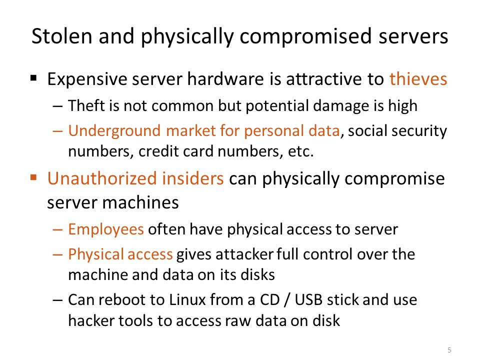 Stolen and physically compromised servers