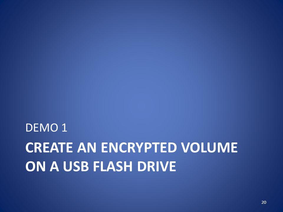 Create an encrypted volume on a usb flash drive