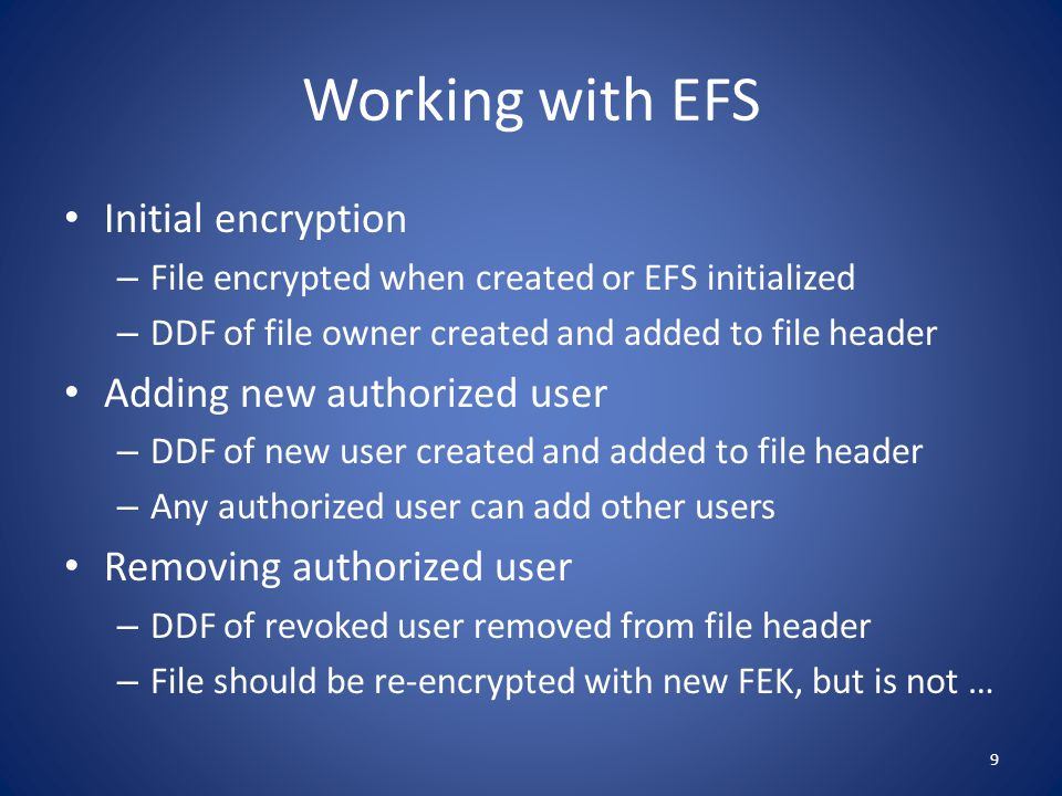 Working with EFS Initial encryption Adding new authorized user