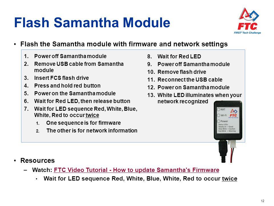 Flash Samantha Module Flash the Samantha module with firmware and network settings. Power off Samantha module.