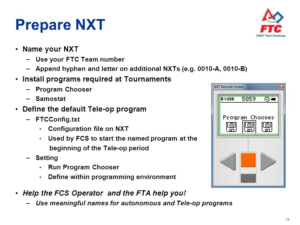 Prepare NXT Name your NXT Install programs required at Tournaments
