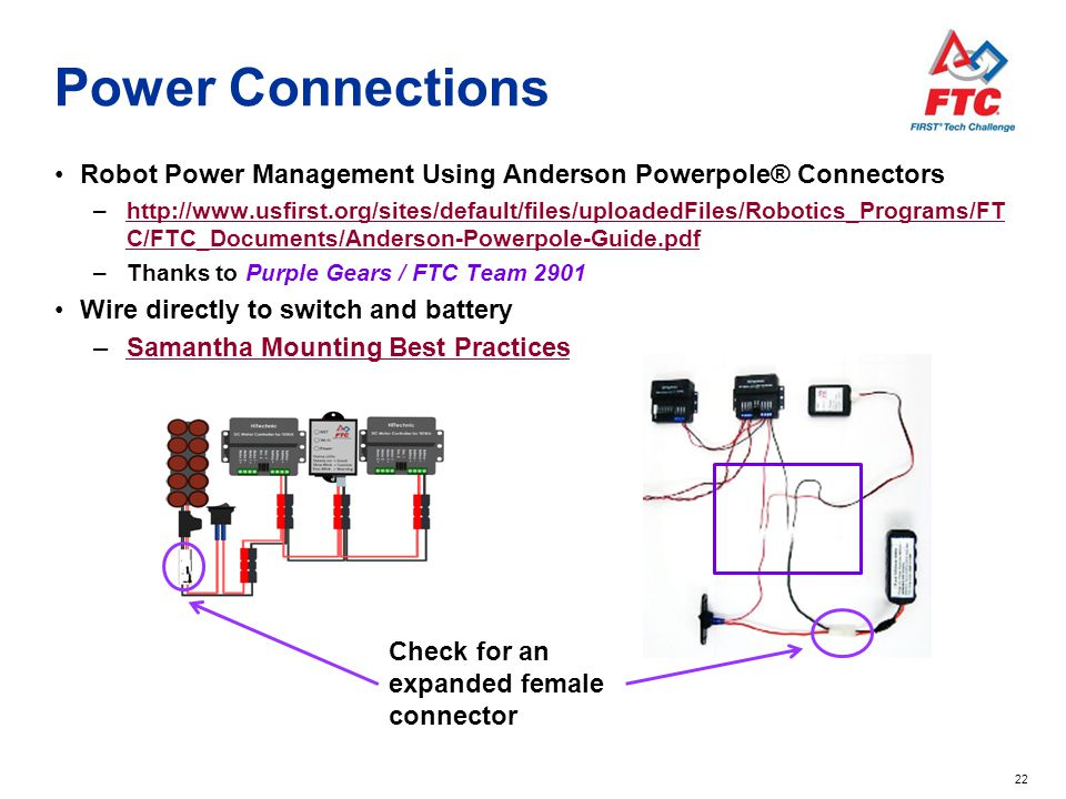 Power Connections Robot Power Management Using Anderson Powerpole® Connectors.