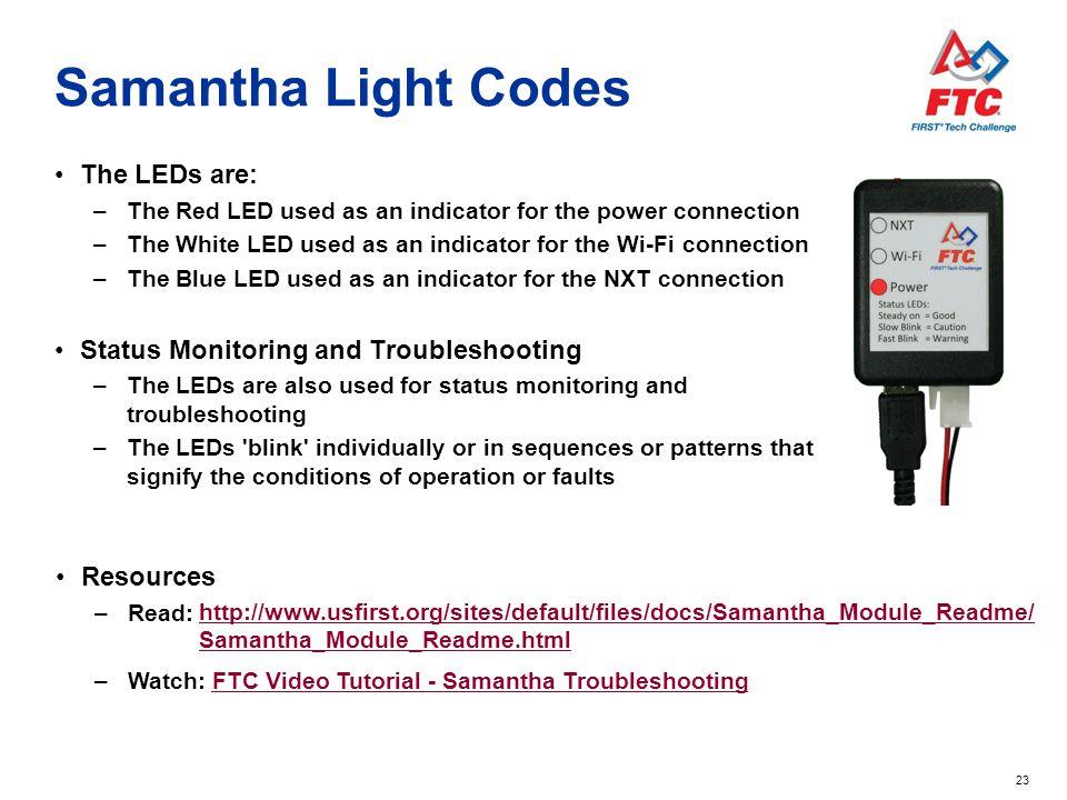 Samantha Light Codes The LEDs are: