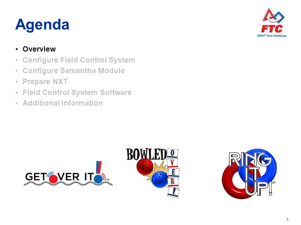 Agenda Overview Configure Field Control System