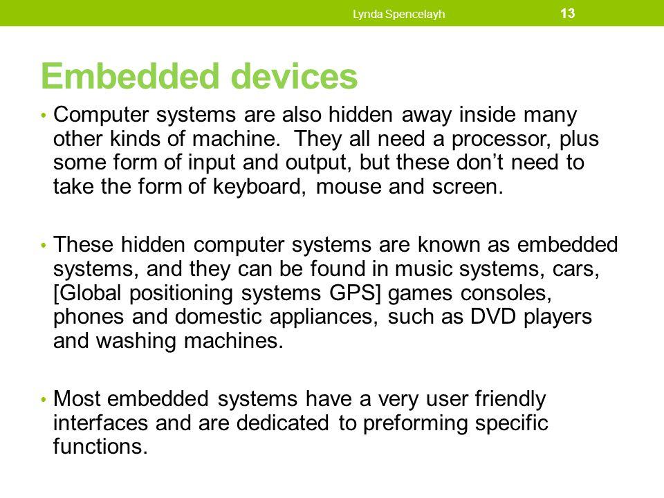 Lynda Spencelayh Embedded devices.