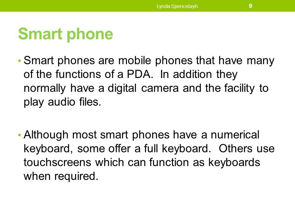 Lynda Spencelayh Smart phone.