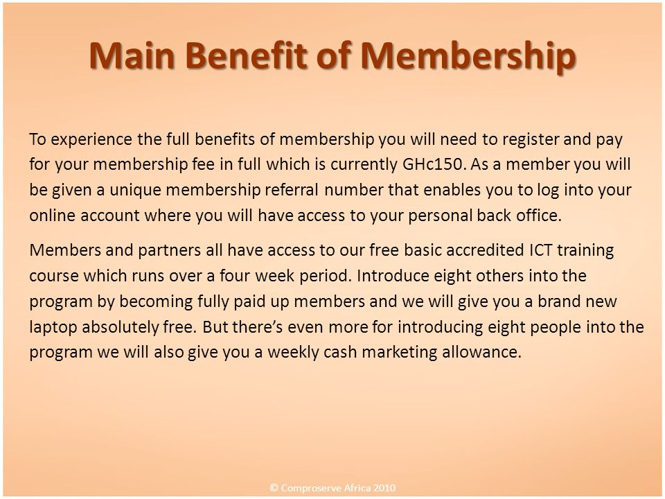 Main Benefit of Membership