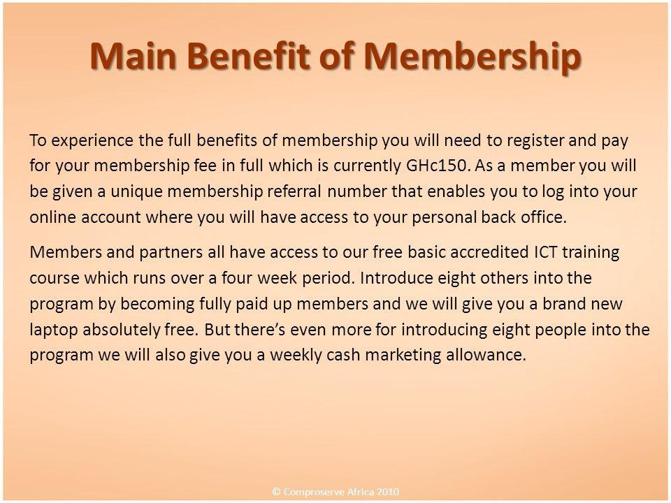 Main Benefit of Membership