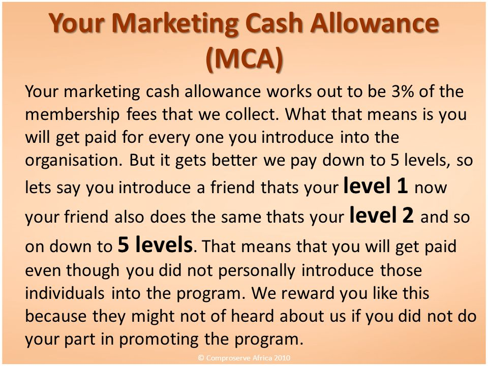 Your Marketing Cash Allowance (MCA)